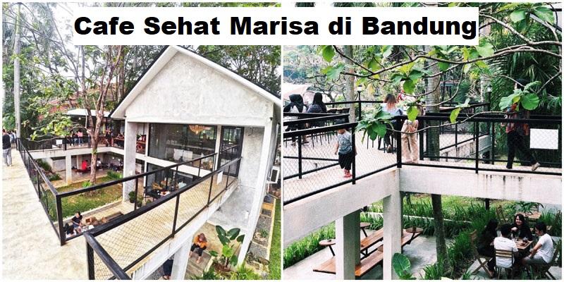 Cafe Sehat Marisa di Bandung